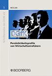 Persönlichkeitsprofile von Wirtschaftsstraftätern von Dipl.-Kriminalist Lothar Müller,